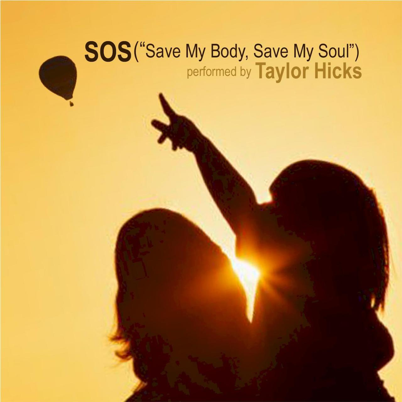 "Taylor Hicks ""S.O.S. ('Save My Body, Save My Soul')"""