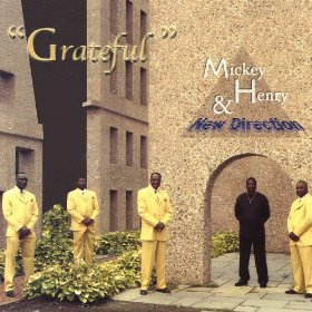 "Mickey Henry & New Direction ""Grateful"""