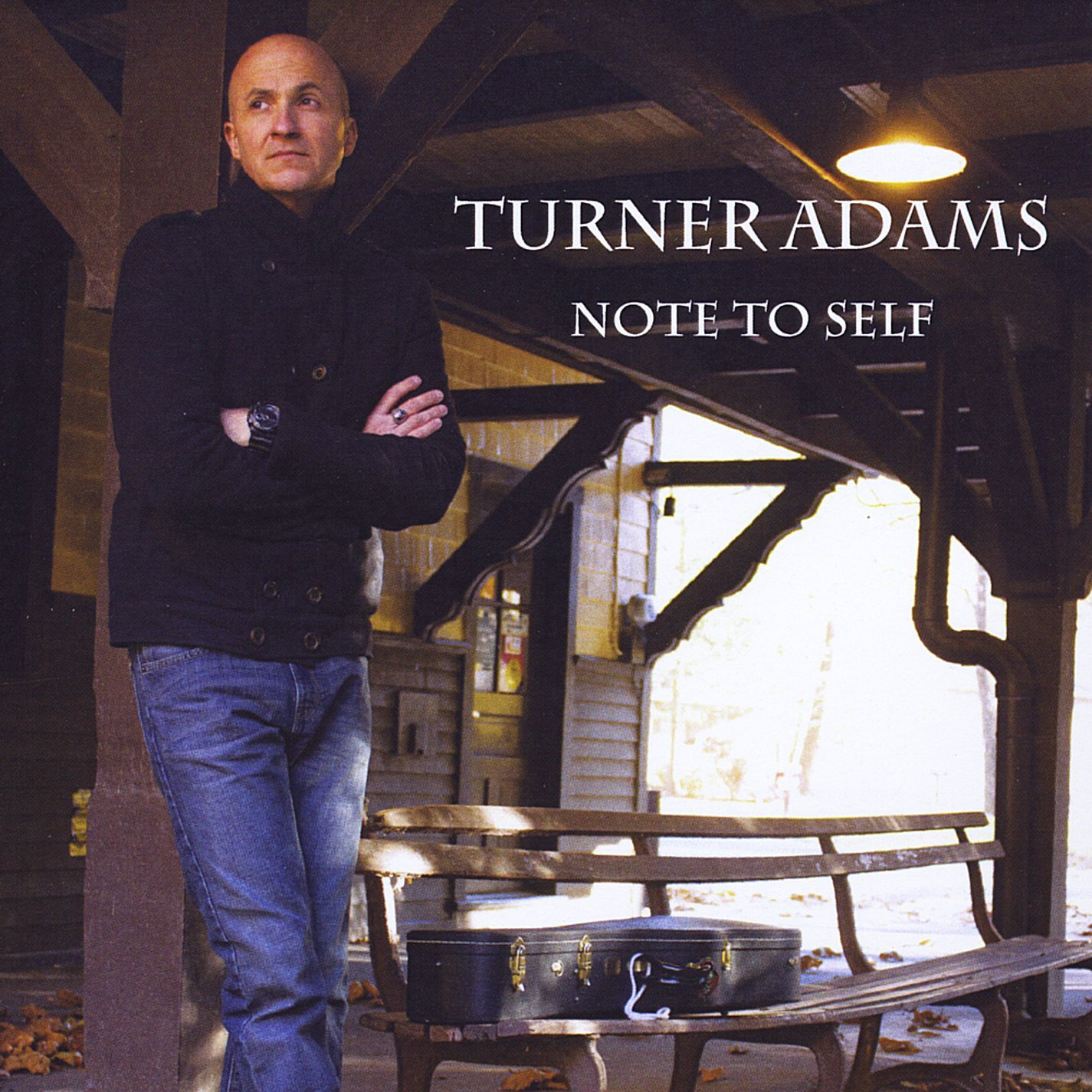 "Turner Adams ""Note to Self"""