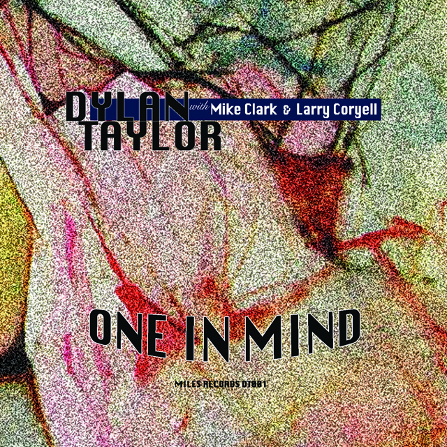 "Dylan Taylor ""One in Mind"""