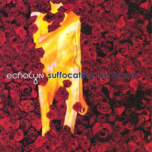 "Echolyn ""Suffocating the Bloom"""