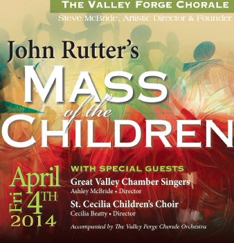 "The Valley Forge Chorale ""John Rutter's Mass of the Children"""