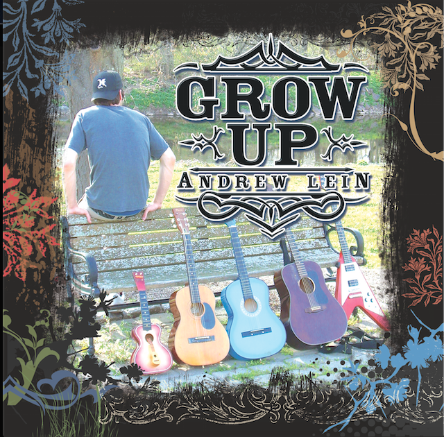 "Andrew Lein ""Grow Up"""