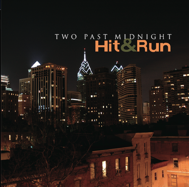 "Two Past Midnight ""Hit & Run"""
