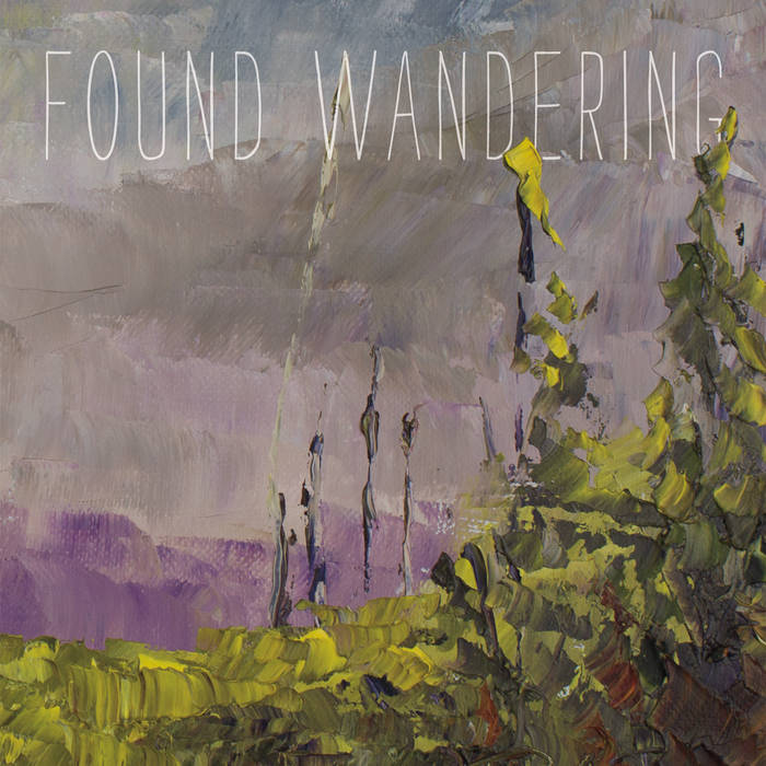 "Found Wandering ""Found Wandering"""