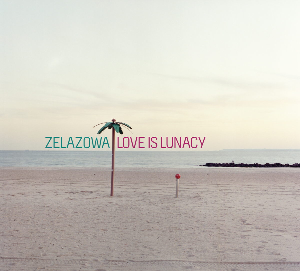 "Zelazowa ""Love is Lunacy"""