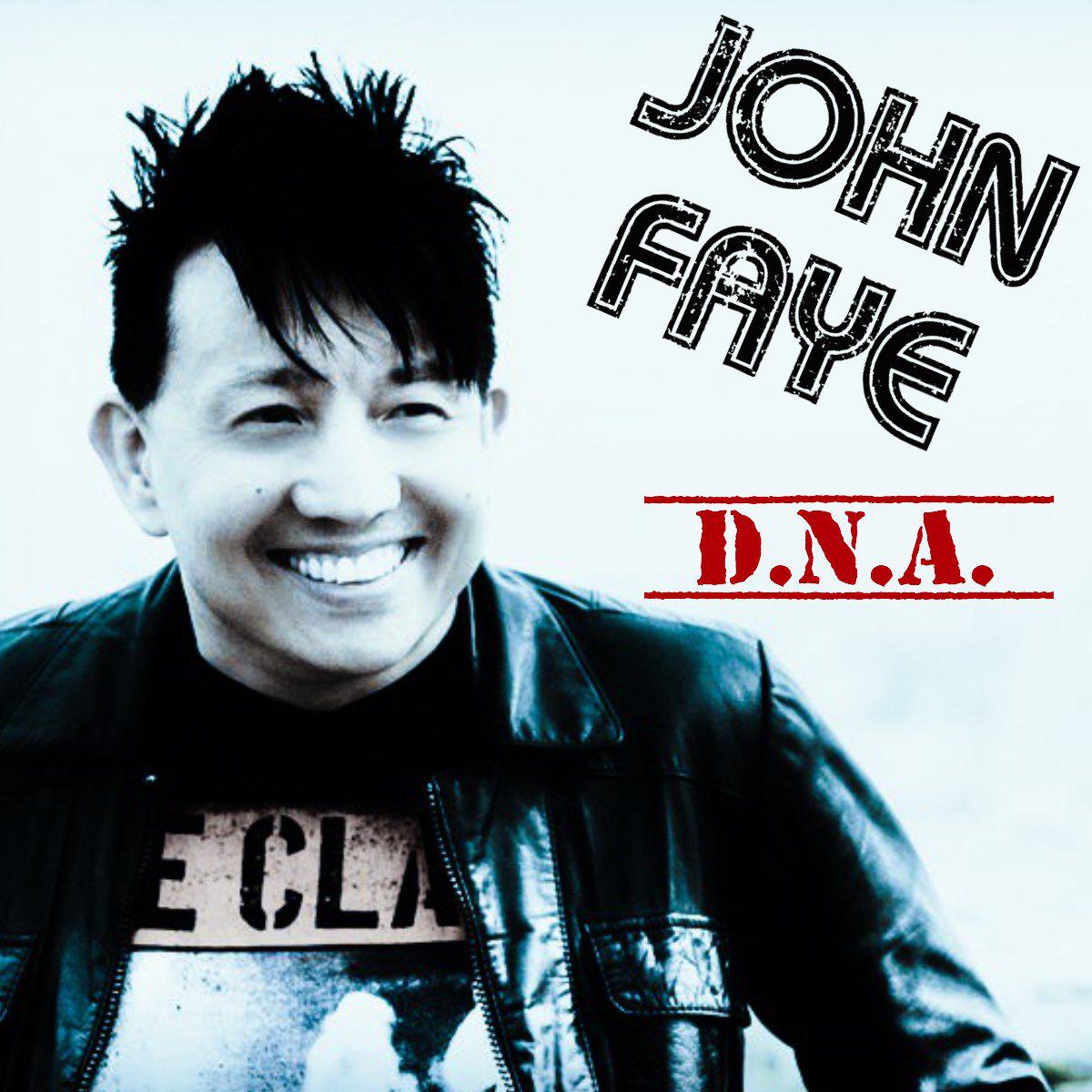"""John Faye """"D.N.A."""""""