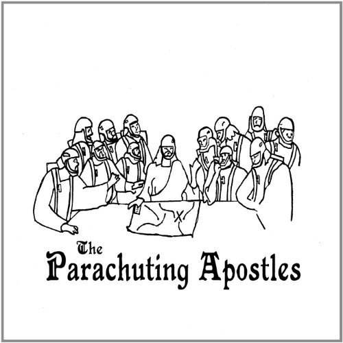 "The Parachuting Apostles ""The Parachuting Apostles"""