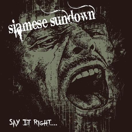 "Siamese Sundown ""Say It Right"""