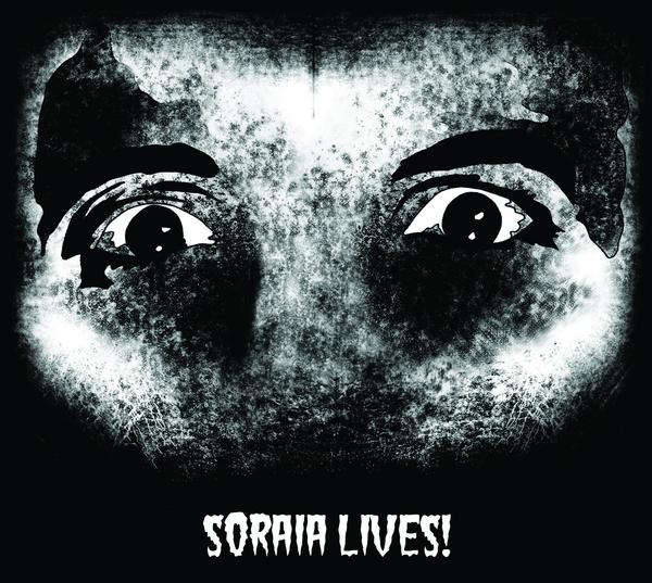 "Soraia ""Soraia Lives!"""