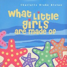 "Charlotte Blake Alston ""What Little Girls Are Made Of"""